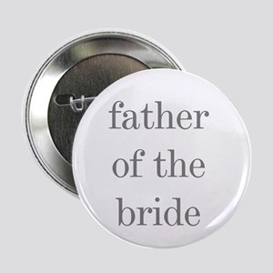 Father of Bride Grey Text Button